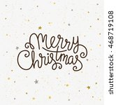 merry christmas greeting card.... | Shutterstock .eps vector #468719108