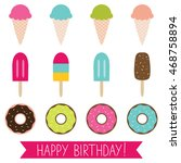 ice cream and donuts vector set | Shutterstock .eps vector #468758894