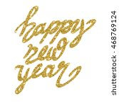 happy new year glitter... | Shutterstock .eps vector #468769124