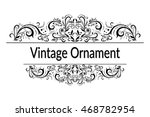 vintage calligraphic ornament ... | Shutterstock . vector #468782954