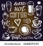 coffee collection   hand drawn... | Shutterstock .eps vector #468809240