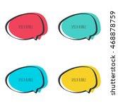 set hand drawn speech bubble.... | Shutterstock .eps vector #468878759