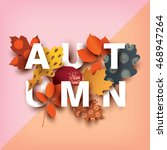 autumn card with different... | Shutterstock .eps vector #468947264