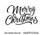 merry christmas lettering 2 | Shutterstock .eps vector #468952466