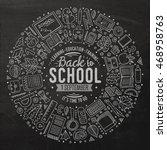 chalkboard vector hand drawn... | Shutterstock .eps vector #468958763