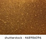 gold glitter background | Shutterstock . vector #468986096