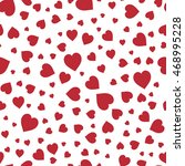 red hearts seamless pattern.... | Shutterstock .eps vector #468995228