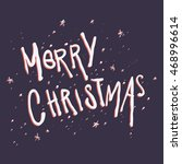 hand drawn merry christmas text | Shutterstock .eps vector #468996614