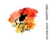 spain hola  watercolor vector...   Shutterstock .eps vector #468997883