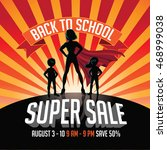 back to school super sale super ... | Shutterstock . vector #468999038