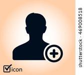 add user sign icon. add friend... | Shutterstock .eps vector #469008518