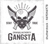 gangster monochrome print with... | Shutterstock .eps vector #469046978