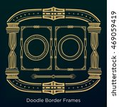 ornament doodle border frames... | Shutterstock .eps vector #469059419
