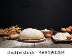 fresh yeast dough for baking... | Shutterstock . vector #469190204