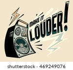 make it louder   music design | Shutterstock .eps vector #469249076