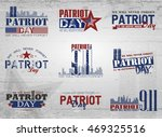 patriot day. lettering set. 11... | Shutterstock .eps vector #469325516