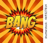 bright comic background. bang... | Shutterstock .eps vector #469327814