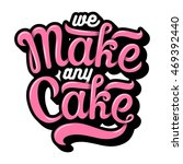 hand drawn bakery lettering in... | Shutterstock . vector #469392440