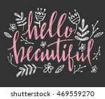 hello beautiful   vector... | Shutterstock .eps vector #469559270