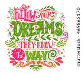 follow your dreams. they know... | Shutterstock .eps vector #469863170