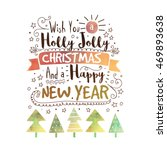 holly jolly christmas and happy ... | Shutterstock .eps vector #469893638