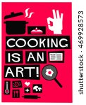 cooking is an art   flat style... | Shutterstock .eps vector #469928573