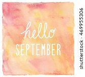 hello september text on red and ... | Shutterstock . vector #469955306