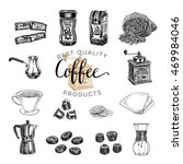 vector hand drawn coffee set.... | Shutterstock .eps vector #469984046
