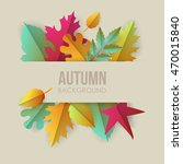 autumn banner background with... | Shutterstock .eps vector #470015840
