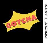 Flat Style Text Gotcha Comics...