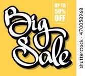 big sale inscription lettering...   Shutterstock .eps vector #470058968