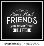 friendship quote. typographical ... | Shutterstock .eps vector #470119973