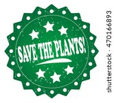 Save The Plants  Green Grunge...