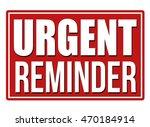 urgent reminder red sign on... | Shutterstock .eps vector #470184914