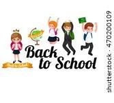 back to school and children... | Shutterstock .eps vector #470200109