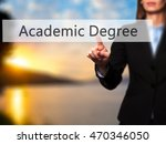 Small photo of Academic Degree - Isolated female hand touching or pointing to button. Business and future technology concept. Stock Photo