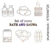 bath and sauna   set of line... | Shutterstock .eps vector #470348720