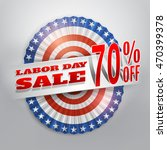 labor day sale banner with... | Shutterstock .eps vector #470399378
