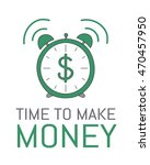 time to make money. hand drawn... | Shutterstock . vector #470457950