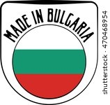 made in bulgaria badge sign.... | Shutterstock .eps vector #470468954