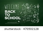 welcome back to school banner | Shutterstock .eps vector #470502128