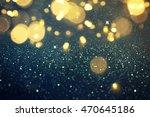 blurred glitter lights... | Shutterstock . vector #470645186