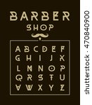 barber shop typeface poster.   Shutterstock .eps vector #470840900