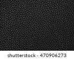 close up texture of a black... | Shutterstock . vector #470906273
