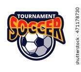 tournament soccer logo icon... | Shutterstock .eps vector #471178730