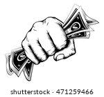 a fist holding cash money... | Shutterstock . vector #471259466