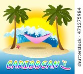 caribbean holiday showings... | Shutterstock . vector #471275984