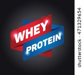 whey protein arrow tag sign. | Shutterstock .eps vector #471329654
