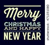 christmas lettering text label... | Shutterstock . vector #471351080