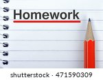 homework text on notepad and... | Shutterstock . vector #471590309